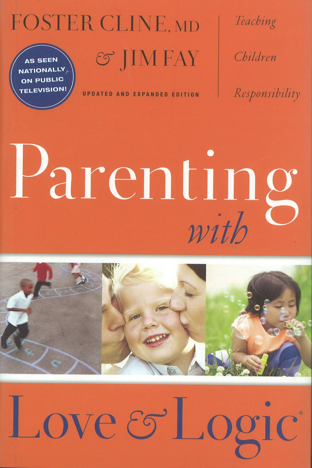 Parenting with Love and Logic (Revised Edition)