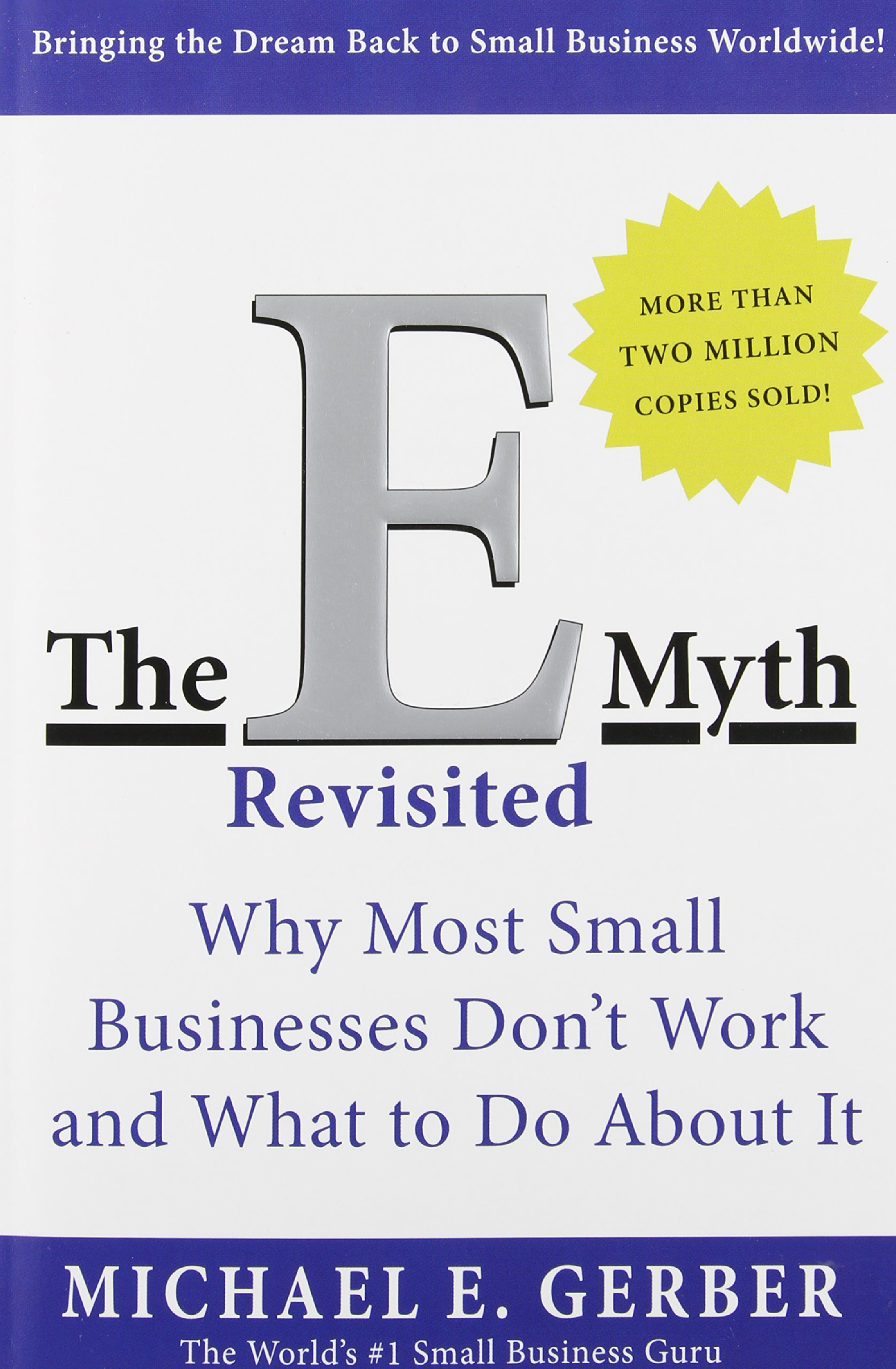 Download the e-myth revisited: why most small businesses don t work a….