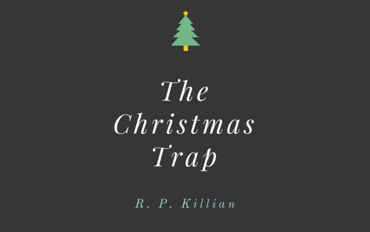 The Christmas Trap (Part Four)